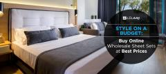 Style on a Budget: Buy Online Wholesale Sheet Sets at Best Prices