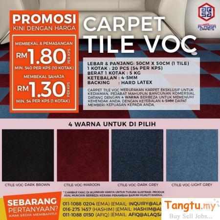 CARPET TILES VOC AT WHOLE SALE PRICES FROM ALAQSA CARPETS Klang - Tangtu Malaysia-Singapore Free Classified Ads
