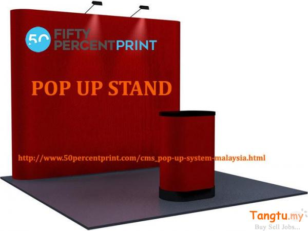 Pop Up System Services in Malaysia |  Pop Up Stand | 50Percent Print Bangi Selangor | Tangtu.my