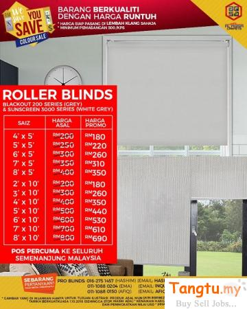 SAVE YOUR MONEY TODAY BY GREAT WE SAVE YOU SAVE SALE FOR ROLLER BLINDS!!! Klang - Tangtu Malaysia-Singapore Free Classified Ads