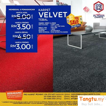 WE SAVE YOU SAVE SALE FOR VELVET CARPET! Klang - Tangtu Malaysia-Singapore Free Classified Ads