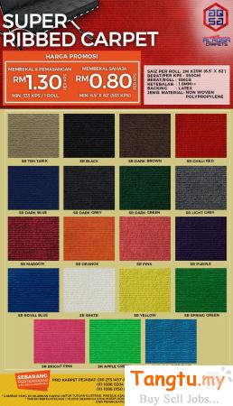 OFFICE FLOOR CARPET /SUPER RIBBED CARPET PRICE IN MALAYSIA Klang - Tangtu Malaysia-Singapore Free Classified Ads